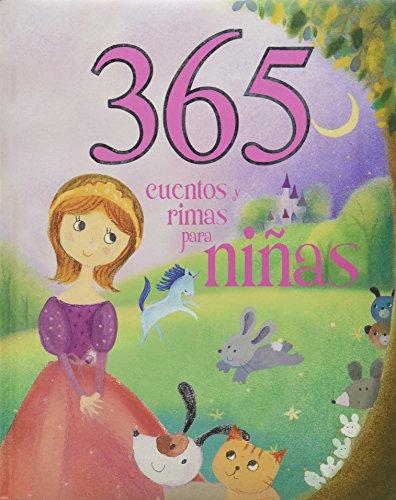 9781781866283: 365 Cuentos y Rimas Para Ninas (Spanish Edition) (365 Stories Treasury)