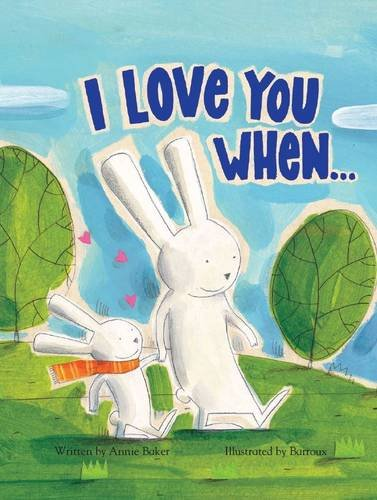9781781867464: I Love You When & Picture Story Book
