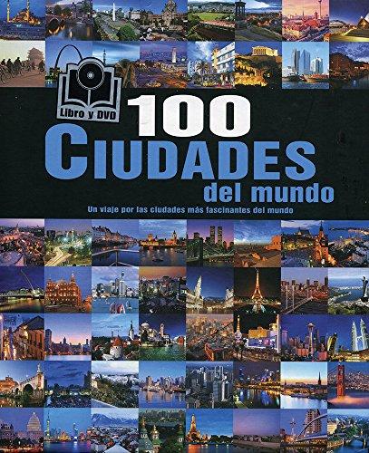 9781781868454: 100 Ciudades del Mundo (Libro y DVD) (Spanish Edition)
