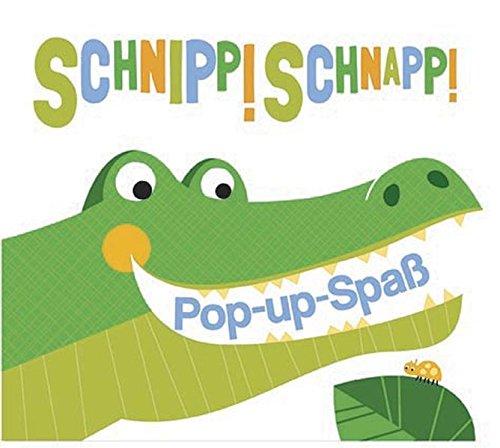 9781781868768: Schnipp! Schnapp!: Pop-up-Spaß
