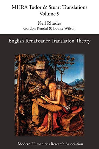 9781781880418: English Renaissance Translation Theory (Mhra Tudor & Stuart Translations)