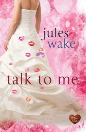 Talk to Me: Jules Wake