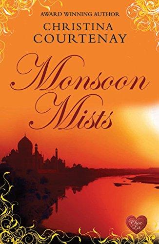 Monsoon Mists (Kinross): Christina Courtenay