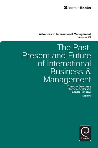9781781901588: The Past, Present and Future of International Business and Management (Advances in International Management)