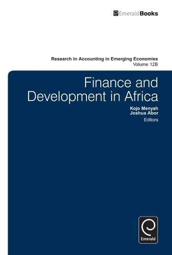 Finance and Development in Africa (Research in Accounting in Emerging Economies): Kojo Menjah