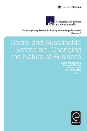 9781781902547: Social and Sustainable Enterprise: Changing the Nature of Business (Contemporary Issues in Entrepreneurship)