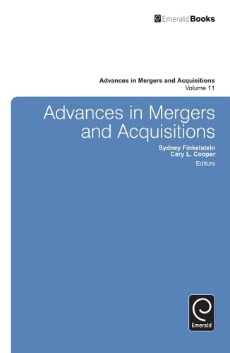 Advances in Mergers and Acquisitions: 11 (Advances in Mergers & Acquisitions)