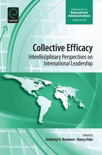 9781781906804: Collective Efficacy: Interdisciplinary Perspectives on International Leadership (Advances in Educational Administration)
