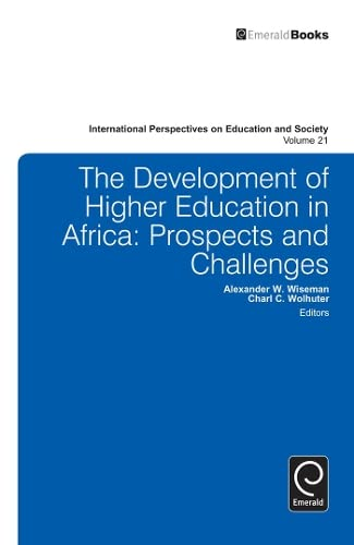 9781781906989: The Development of Higher Education in Africa: Prospects and Challenges (International Perspectives on Education and Society)