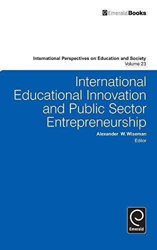International Educational Innovation and Public Sector Entrepreneurship (International Perspectives...