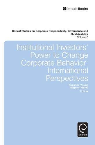 Institutional Investors' Power to Change Corporate Behaviour: International Perspectives (...