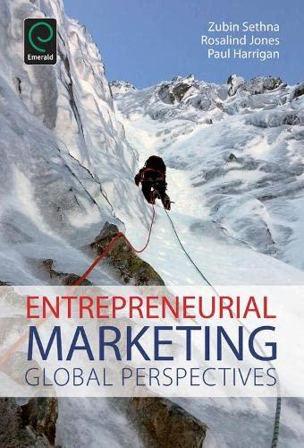 Entrepreneurial Marketing: Global Perspectives: Zubin Sethna