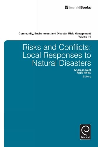 9781781908204: Risks and Conflicts: Local Responses to Natural Disasters (Community, Environment and Disaster Risk Management)