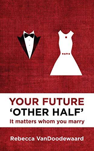 Your Future 'Other Half' (Cfp Adult): Rebecca Van Doodewaard
