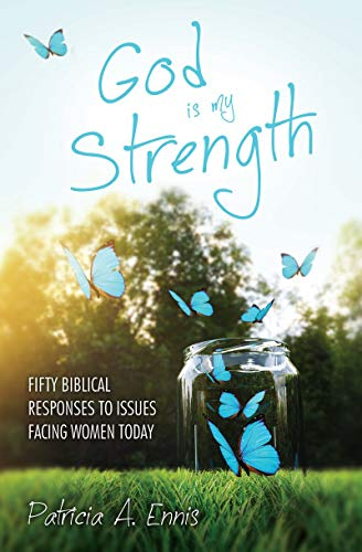 9781781916421: God is my Strength: Fifty Biblical Responses to Issues Facing Women Today (Focus for Women)