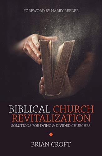 Biblical Church Revitalization (Practical Shepherding)