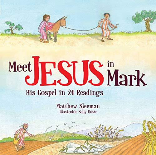 Meet Jesus in Mark: Matthew Sleeman