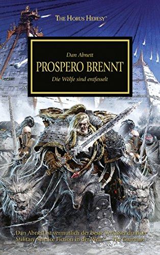 9781781930014: Horus Heresy - Prospero brennt: Die Wölfe sind entfesselt
