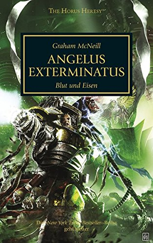 9781781930519: Horus Heresy - Angelus Exterminatus: Blut und Eisen
