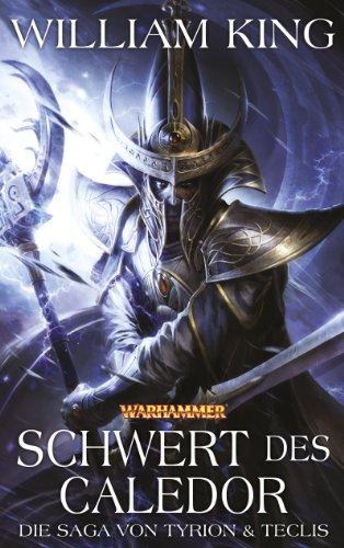 9781781930526: Warhammer - Schwert des Caledor: Die Saga von Tyrion & Teclis Teil 2