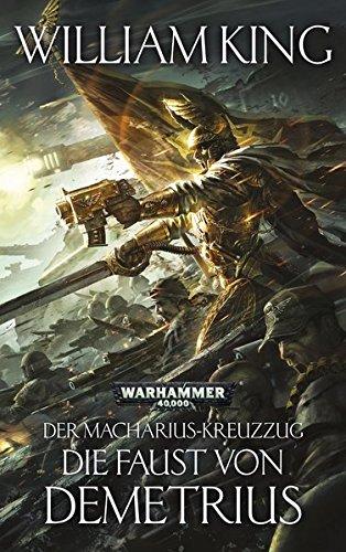 9781781930670: Warhammer 40.000 - Die Faust von Demetrius: Der Macharius-Kreuzzug Teil 2