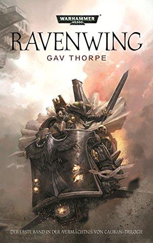 9781781930939: Warhammer 40.000 - Ravenwing: Vermächtnis von Caliban-Trilogie Band 1