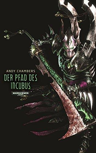 9781781931066: Warhammer 40.000 - Pfad des Incubus