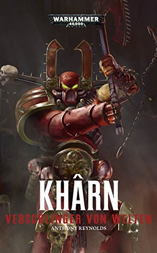 9781781931325: Warhammer 40.000 - Kharn: Verschlinger der Welten