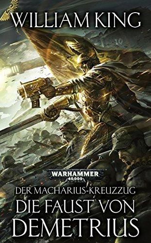 9781781931394: Warhammer 40.000 - Die Faust von Demetrius: Der Macharius-Kreuzzug Teil 2