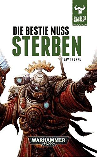 9781781931783: Warhammer 40.000 - Die Bestie muss sterben: Die Bestie erwacht 8