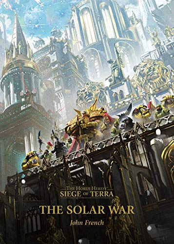 9781781939314: The Solar War (Volume 1) (The Horus Heresy: Siege of Terra)