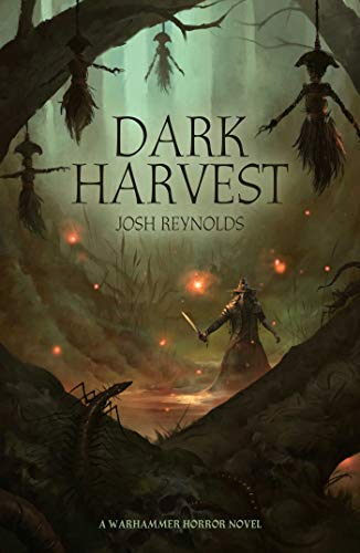 9781781939611: Reynolds, J: Dark Harvest (Warhammer Horror)