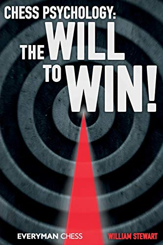 9781781940273: Chess Psychology: The Will to Win! (Everyman Chess)
