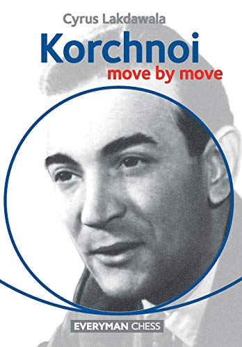 Korchnoi: Move by Move (Paperback): Cyrus Lakdawala