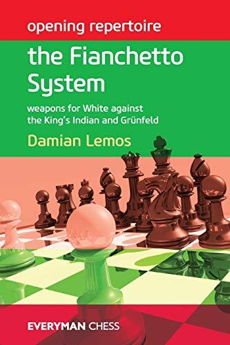 Opening Repertoire: the Fianchetto System (Everyman Chess): Lemos, Damian