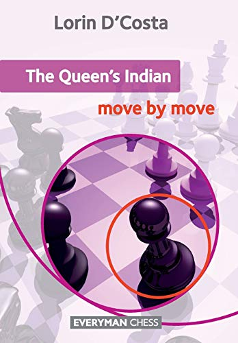 9781781942918: The Queen's Indian: Move by Move (Everyman Chess)
