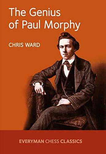 9781781943328: The Genius of Paul Morphy