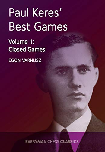 9781781943342: Paul Keres' Best Games: Closed Games (Cadogan Chess Books) (Volume 1)
