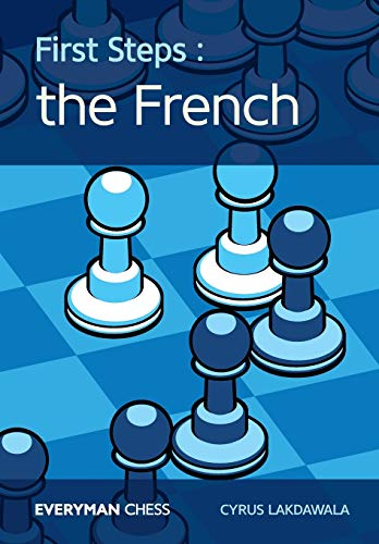 9781781943434: First Steps: The French (Everyman Chess)