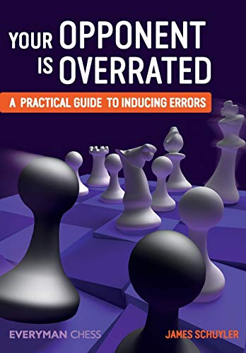 9781781943526: Your Opponent is Overrated: A Practical Guide to Inducing Errors