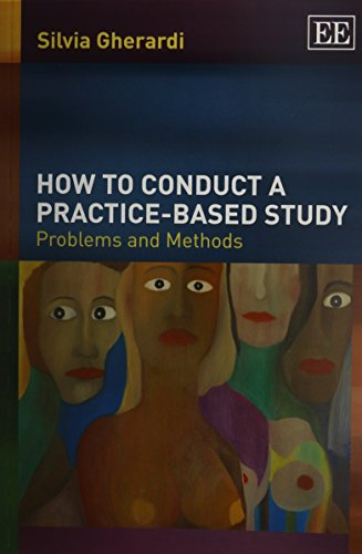 9781781951644: How to Conduct a Practice-based Study: Problems and Methods