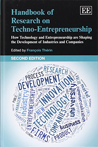 9781781951811: Handbook of Research on Techno-Entrepreneurship, Second Edition: How Technology and Entrepreneurship are Shaping the Development of Industries and Companies (Elgar Original reference)