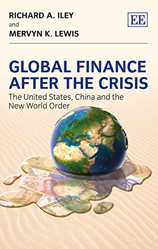 9781781951859: Global Finance After the Crisis: The United States, China and the New World Order