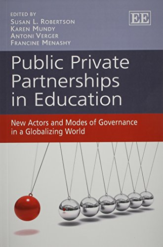 9781781953310: Public Private Partnerships in Education: New Actors and Modes of Governance in a Globalizing World