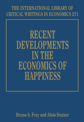 9781781953822: Recent Developments in the Economics of Happiness (The International Library of Critical Writings in Economics Series #271)