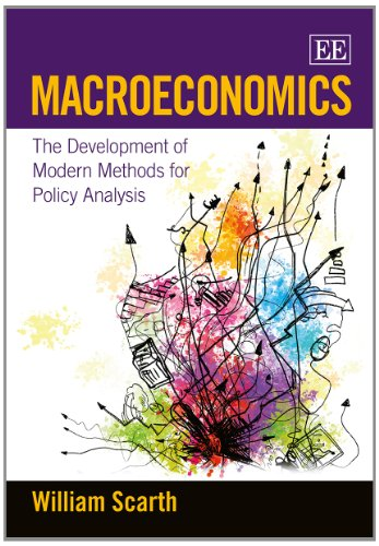 9781781953877: Macroeconomics: The Development of Modern Methods for Policy Analysis