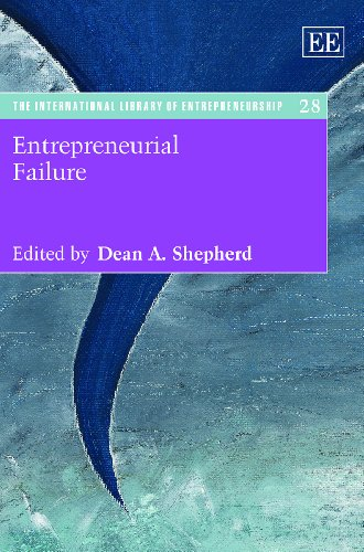 9781781954454: Entrepreneurial Failure (The International Library of Entrepreneurship Series)