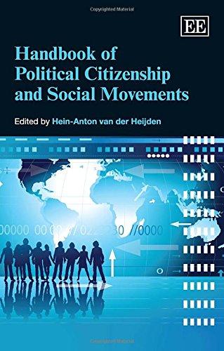 Handbook of Political Citizenship and Social Movements: Van Der Heijden, Hein-anton (EDT)