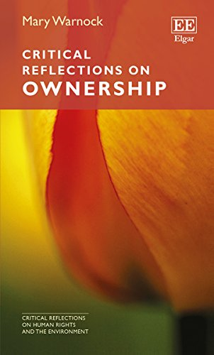 Critical Reflections on Ownership (Critical Reflections on Human Rights and the Environment) (...