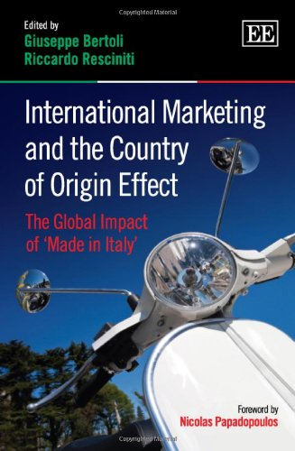 9781781955604: International Marketing and the Country of Origin Effect: The Global Impact of 'Made in Italy'